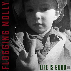 Flogging Molly - Life Is Good (Cover)