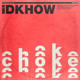 Singlecover der Band I Don't Know How But They Found Me