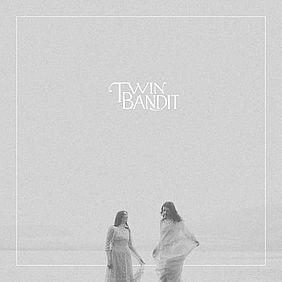"Albumcover Twin Bandit ""For You"" (2016)"