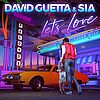 Singlecover David Guetta & Sia - Let's Love