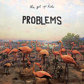 Albumcover The Get Up Kids: Problems