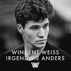 Albumcover Wincent Weiss: Irgendwie anders