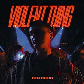 Singlecover Ben Dolic - Violent Thing