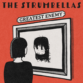 Cover The Strumbellas - Greates Enemy