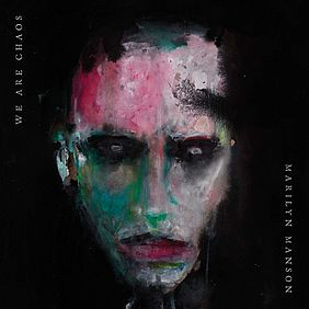 Albumcover Marilyn Manson: We Are Chaos